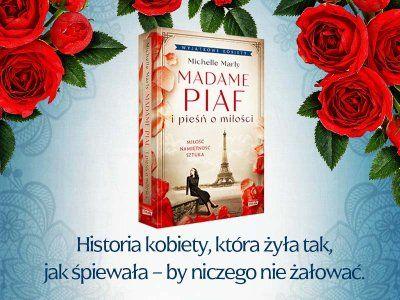 Artykuł Madame Piaf i pieśń o miłości