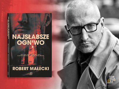 """Artykuł """"Chciałbym odwdzięczyć się Harlanowi Cobenowi"""" – mówi Robert Małecki"""