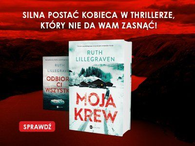"""Artykuł """"Moja krew"""". Nowa powieść Ruth Lillegraven"""